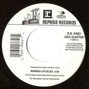 B.B. King , Eric Clapton - Worried Life Blues