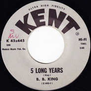B.B. King - 5 Long Years / Love, Honor And Obey