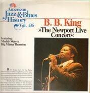 B.B. King & Big Mama Thornton & Muddy Waters - The Newport Live Concert
