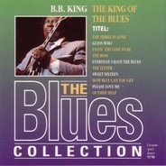 B.B. King - The Blues Collection Vol. 2: The King Of The Blues