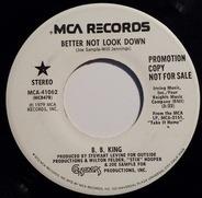 B.B. King - Better Not Look Down
