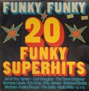 B.B. King, The Dells, Ramsey Lewis - Funky Funky 20 Funky Superhits