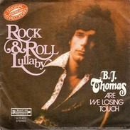 B.J. Thomas - Rock & Roll Lullaby