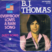 B.J. Thomas - Everybody Loves a Rain Song