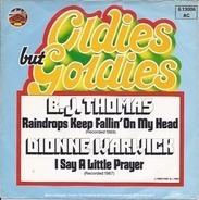 B.J. Thomas / Dionne Warwick - Raindrops Keep Fallin' On My Head / I Say A Little Prayer
