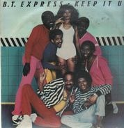 B.T.Express - Keep It Up