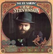 B.W. Stevenson - We Be Sailin'