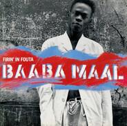 Baaba Maal - Firin' in Fouta