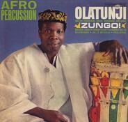 Babatunde Olatunji - Zungo!