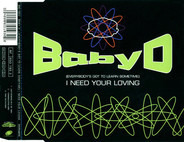 Baby D - (Everybody's Got To Learn Sometime) I Need Your Loving