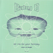 Baby D - Let Me Be Your Fantasy