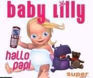 Baby Lilly - Hallo Papi/Basic