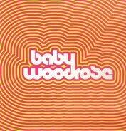 Baby Woodrose - BABY WOODROSE