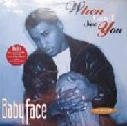 Babyface - When Can I See You