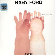 Baby Ford - Fetish
