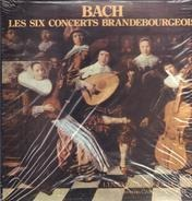 Bach - Les Six Concertos Brandebourgeois