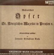 Bach / Rolf Junghanns, Konrad Hünteler, Michael Jappe a.o. - Musicalisches Opfer