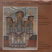 Bach, Viviani, Fantini - Festliche Trompeten- und Orgelmusik (Bernhard Schmid)