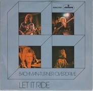 Bachman-Turner Overdrive - Let It Ride