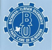Bachman-Turner Overdrive - Takin'care of Business