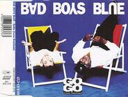 Bad Boys Blue - Go Go (Love Overload)