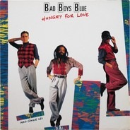 Bad Boys Blue - Hungry For Love