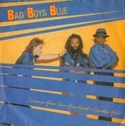 Bad Boys Blue - I Wanna Hear Your Heartbeat >Sunday Girl<