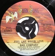 Bad Company - Feel Like Makin' Love / Wild Fire Woman