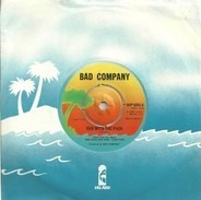 Bad Company - Run With The Pack / Do Right By Your Woman