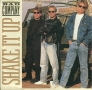 Bad Company - Shake It Up