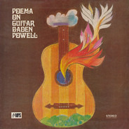Baden Powell - Poema On Guitar