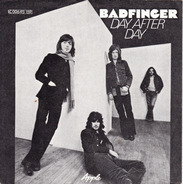 Badfinger - Day After Day / Sweet Tuesday Morning