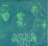 Badfinger - Baby Blue / Flying
