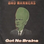 Bad Manners - Got No Brains