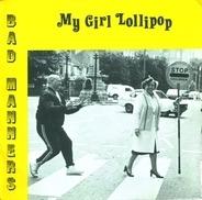 Bad Manners - My Girl Lollipop