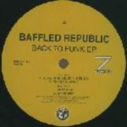 Baffled Republic - Back To Funk EP