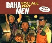 Baha Men - You All Dat