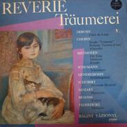 Bálint Vázsonyi - Rêverie Träumerei