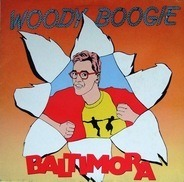 Baltimora - Woody Boogie