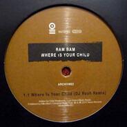 Bam Bam - Where's Your Child (Archiv#02)