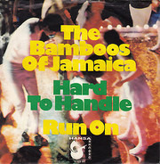 Bamboos Of Jamaica - Hard To Handle