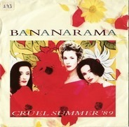 Bananarama - Cruel Summer '89