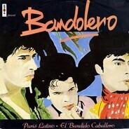 Bandolero - Paris Latino / El Bandido Caballero