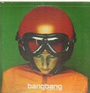 Bang Bang - Je T'Aime Je T'Aime