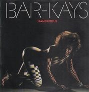 Bar-Kays - Dangerous