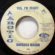 Barbara Mason - Yes, I'm Ready / Keep Him