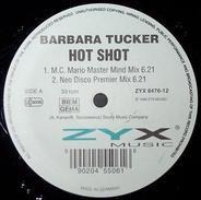 Barbara Tucker - Hot Shot (White label)