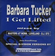 Barbara Tucker - I Get Lifted