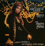 Barbara Tucker - Stop Playing With My Mind