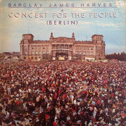 Barclay James Harvest - A Concert For The People (Berlin)